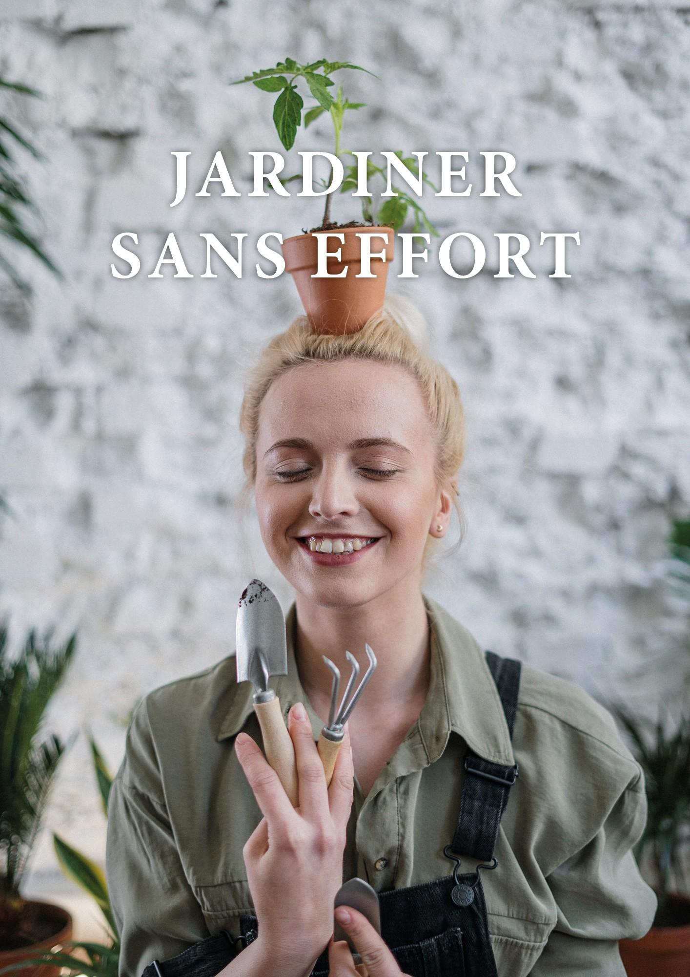 Jardiner sans effort